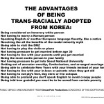 The Advantages of Being Trans-Racially Adopted from Korea (after the Guerilla Girls), 1999